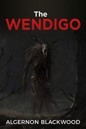 bargain ebooks The Wendigo Horror by Algernon Blackwood