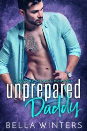 bargain ebooks Unprepared Daddy Romance by Bella Winters