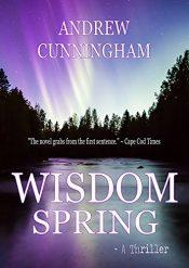 bargain ebooks Wisdom Spring Thriller by Andrew Cunningham