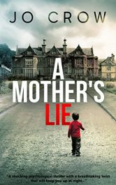 bargain ebooks A Mother's Lie Crime Thriller by Jo Crow