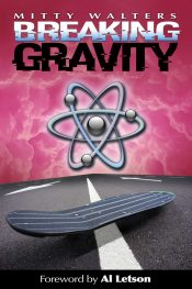 amazon bargain ebooks Breaking Gravity SciFi Action/Thriller by Mitty Walters