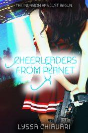 bargain ebooks Cheerleaders from Planet X Science Fiction Fantasy by Lyssa Chiavari
