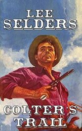bargain ebooks Colter's Trail Western Action Adventure by Lee Selders