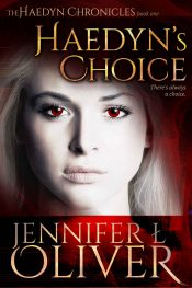 amazon bargain ebooks Haedyn's Choice  Fantasy Supernatural Thriller by Jennifer Oliver