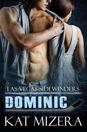 amazon bargain ebooks Las Vegas Sidewinders: Dominic Erotic Romance by Kat Mizera