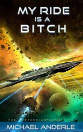 bargain ebooks My Ride is A Bitch  Science Fiction Comedy Horror by Michael Anderle