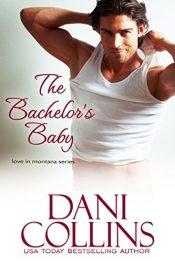 amazon bargain ebooks The Bachelor's Baby Romance by Dani Collins