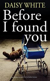 bargain ebooks Before I Found You Mystery by Daisy White