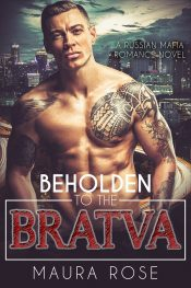 bargain ebooks Beholden to the Bratva: A Russian Mafia Romance Contemporary Romance by Maura Rose