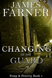 amazon bargain ebooks Changing Of The Guard Historical Fiction Thriller by James Farner