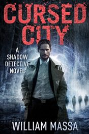 amazon bargain ebooks Cursed City Occult Mystery/Thriller by William Massa