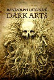 bargain ebooks Dark Arts Horror by Randolph Lalonde