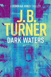 bargain ebooks Dark Waters Thriller by J.B. Turner