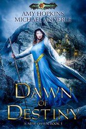 bargain ebooks Dawn of Destiny Fantasy by Amy Hopkins
