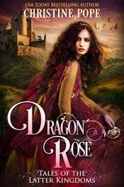 bargain ebooks Dragon Rose Historical Fantasy by Christine Pope