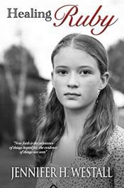 amazon bargain ebooks Healing Ruby Historical Fiction by Jennifer H. Westall