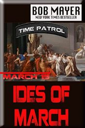 amazon bargain ebooks The Ides of March Science Fiction Action Adventure by Bob Mayer