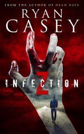 bargain ebooks Infection Z Scifi Horror by Ryan Casey