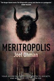 bargain ebooks Meritropolis Dystopian Science Fiction by Joel Ohman