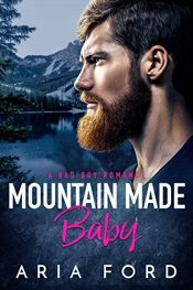 bargain ebooks Mountain Made Baby Romance by Aria Ford