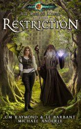 bargain ebooks Restriction YA Fantasy by CM Raymond & LE Barbant