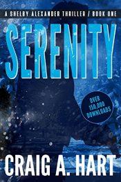 amazon bargain ebooks Serenity Action Adventure Thriller by Craig A. Hart