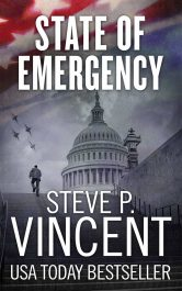 bargain ebooks State of Emergency Political Conspiracy Thriller by Steve P. Vincent