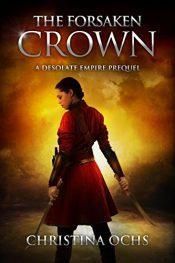 bargain ebooks The Forsaken Crown Historical Fantasy by Christina Ochs