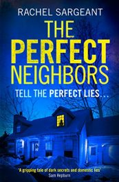 bargain ebooks The Perfect Neighbors Thriller by Rachel Sargeant