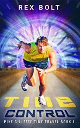 bargain ebooks Time Control Young Adult/Teen SciFi by Rex Bolt