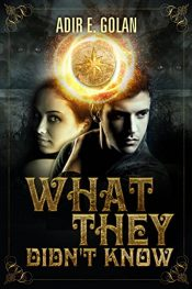 bargain ebooks What They Didn't Know Young Adult/Teen Adventure by Adir E. Golan