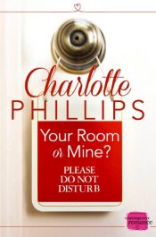 bargain ebooks Your Room or Mine? Erotic Romance by Charlotte Phillips