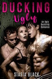 bargain ebooks A Ducking Ugly Erotic Romance by Stasia Black