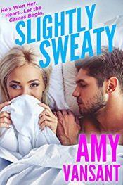 bargain ebooks Slightly Sweaty Contemporary Romance by Amy Vansant