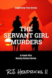 bargain ebooks The Servant Girl Murders YA/Teen Historical Fiction by R.J. Hendricks II