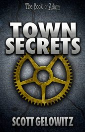 amazon bargain ebooks Town Secrets YA/Teen Scifi Action Adventure by Scott Gelowitz