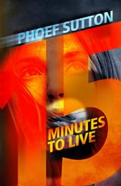 amazon bargain ebooks 15 Minutes to Live Hard Boiled Mystery by Phoef Sutton
