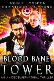 bargain ebooks Blood Bane Tower Humorous Fantasy Horror by John P. Logsdon & Christopher P. Young