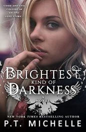 amazon bargain ebooks Brightest Kind of Darkness Action Fantasy Thriller by P.T. Michelle