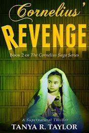 amazon bargain ebooks Cornelius' Revenge Horror by Tanya R. Taylor