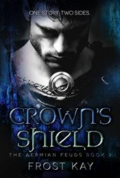 bargain ebooks Crown's Shield Historical Fiction/Fantasy by Frost Kay
