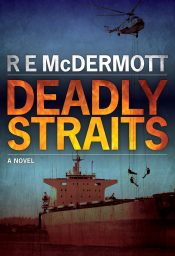 bargain ebooks Deadly Straits Terrorism/Espionage Thriller by R.E. McDermott