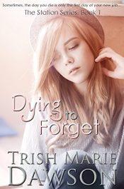 amazon bargain ebooks Dying to Forget YA/Teen by Trish Marie Dawson
