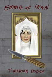 bargain ebooks Emma of Iran Historical Fiction by T. Marion Dodge