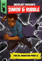 amazon bargain ebooks The Adventures of Junior & Rubble: The Oil Monster- Part 2 YA Comic Graphic Novel byRamon Absoloot Robinson