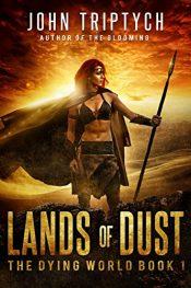 bargain ebooks Lands of Dust Dystopian Science Fiction by John Triptych