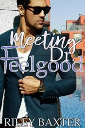 bargain ebooks Meeting Dr. Feelgood Erotic Romance by Riley Baxter