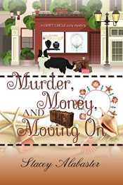 bargain ebooks Murder, Money, and Moving On Young Adult/Teen Mystery by Stacey Alabaster