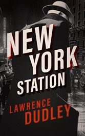bargain ebooks New York Station Historical Thriller by Lawrence Dudley