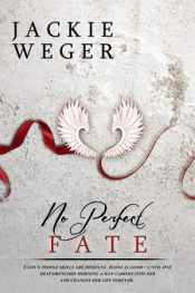 Jackie Weger No Perfect Fate